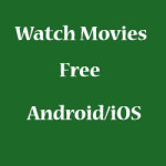 Free Movie Apps For Android, iPhone and iPad Download