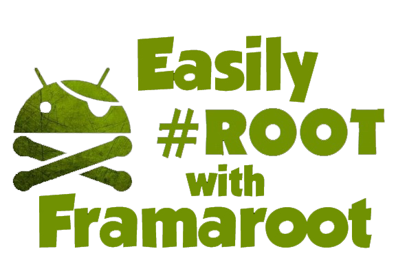 framaroot for easy rooting